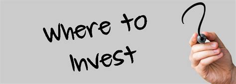 Determining Where You Will Invest