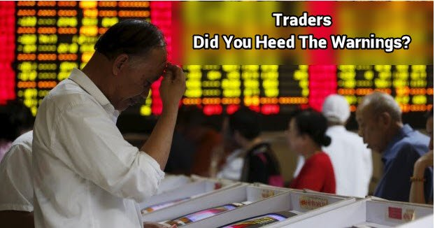 Don't Say We Didn't Warn Of A Stock Market Plunge!